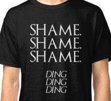 Shame. Classic T-Shirt