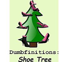 Shoe Tree Dumbfinitions Photographic Print