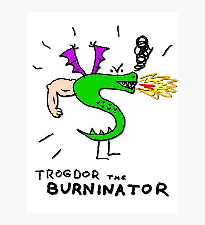 Trogdor, The Burninator Photographic Print