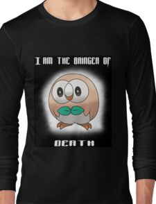 Bringer of Death Rowlet Long Sleeve T-Shirt