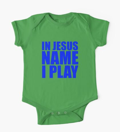 In Jesus Name I Play - Blue One Piece - Short Sleeve