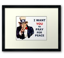 UNCLE SAM I Want You To Pray for Peace Framed Print