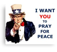 UNCLE SAM I Want You To Pray for Peace Canvas Print