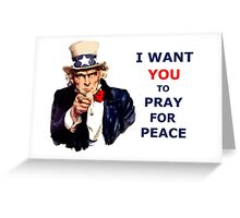 UNCLE SAM I Want You To Pray for Peace Greeting Card