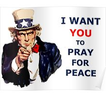 UNCLE SAM I Want You To Pray for Peace Poster