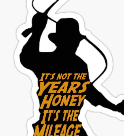 Indiana Jones:  It's the Mileage Sticker