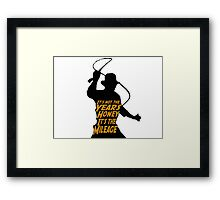Indiana Jones:  It's the Mileage Framed Print