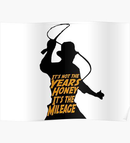 Indiana Jones:  It's the Mileage Poster
