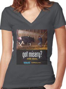Got Misery? Milk Does!! Women's Fitted V-Neck T-Shirt