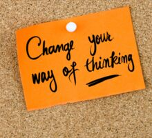 Change Your Way Of Thinking Sticker