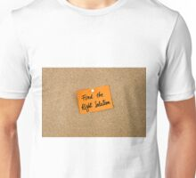 Find The Right Solution Unisex T-Shirt