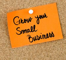 Grow Your Small Business Sticker