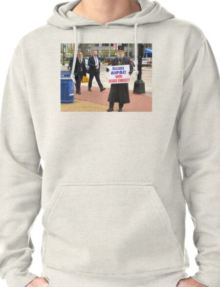 Occupy AIPAC with Jesus Christ Pullover Hoodie