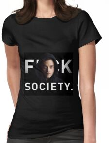 Mr. Robot - Fuck Society  Womens Fitted T-Shirt