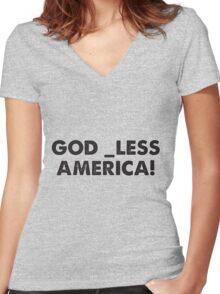 God _less America! Women's Fitted V-Neck T-Shirt