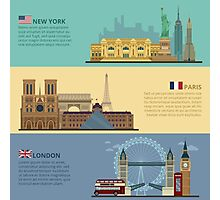 Set of Horizontal Travel Banners - New York, Paris and London. Each City is represented in its Famous Buildings. Vector illustration in flat style Photographic Print
