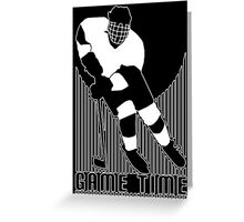 game time  hockey Greeting Card