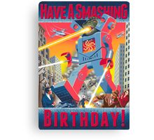 Have A Smashing Birthday! card Canvas Print