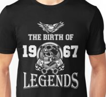 1967 - The birth of legends Unisex T-Shirt