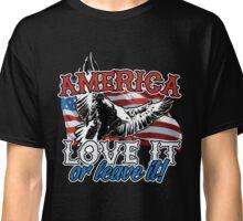 Bald Eagle America Love it or Leave it Classic T-Shirt