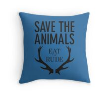 Hannibal- Save animals eat the rude Throw Pillow