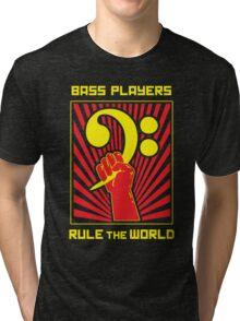 Bass Players Rule the World Tri-blend T-Shirt