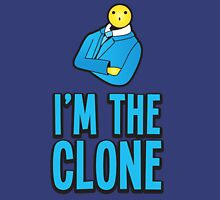 I'm the clone with suit guy with a matching No! I'm the clone! Unisex T-Shirt