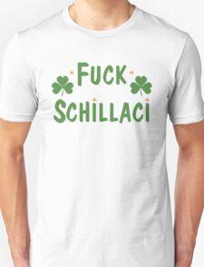 F*** Schillaci T-Shirt
