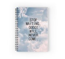 Wait for No One Spiral Notebook