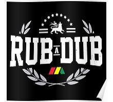 Rub - A - Dub Poster