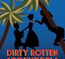Dirty Rotten Scoundrels by Lemonite