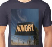 Hungry Sign,Olympic Highway,Australia Unisex T-Shirt