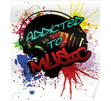 Addicted to Music Poster