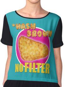 #Hashbrown No Filter - Kimmy Schmidt Chiffon Top