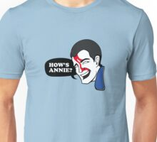 HOW'S ANNIE? Unisex T-Shirt