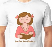 Just One More Chapter Girl Reading Book Unisex T-Shirt