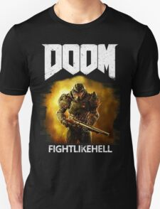 Doom : Fight Like Hell T-Shirt