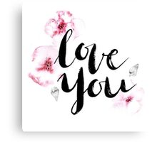 Love you Canvas Print