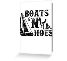 Boats 'N Hoes Stepbrothers Greeting Card