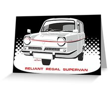 Reliant Regal Supervan  Greeting Card
