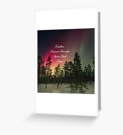 Doctor Who- Together Forever Through Space And Time Greeting Card