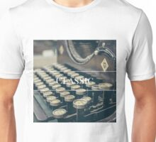 For the lovers of the classics  Unisex T-Shirt
