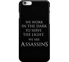Assassins Creed We Are Assassins iPhone Case/Skin