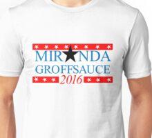 Miranda & Groffsauce for 2016 Unisex T-Shirt