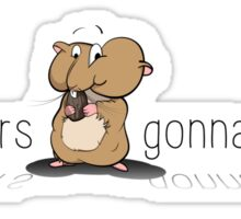 Hamsters gonna hamst - Illustration Sticker