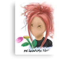 He Loves Me Not Canvas Print