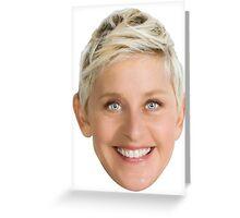 Ellen DeGeneres Greeting Card