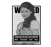 Wanted Belle Photographic Print