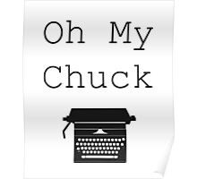 Oh My Chuck Poster