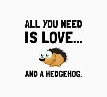 Love And A Hedgehog Unisex T-Shirt
